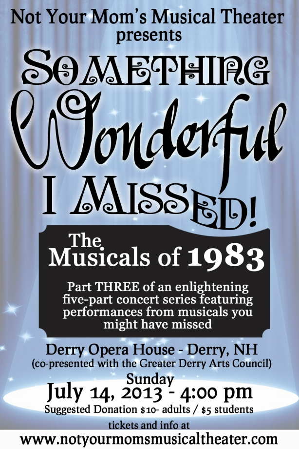 Something Wonderful I Missed: The Musicals of 1983