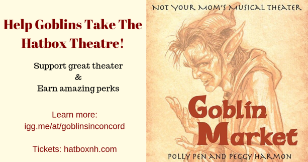 Help Goblins Take The Hatbox Theatre!